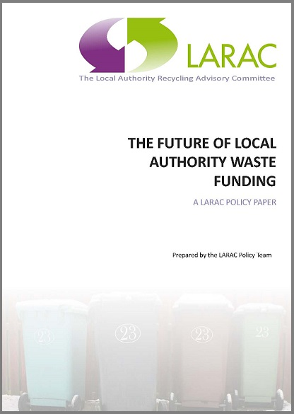 LARAC POLICY PAPER The future of LA Waste Funding  11th April 2018