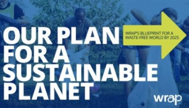 WRAP's plan sets out a number of targets to achieve by 2025