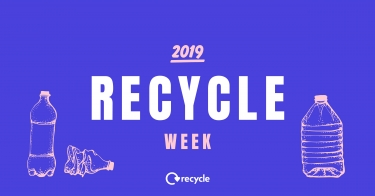 Recycle Week 2019. Recycling – it's in our own hands